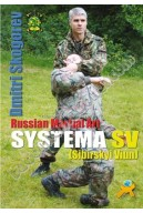 Russian Martial Art Systema SV. Training Program Vol.1
