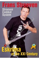 La Eskrima of the 21 century