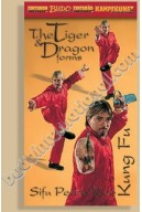 Kung Fu Choy Li Fut  Tiger & Dragon Forms