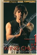 Wing Chun traditionell Vol 1