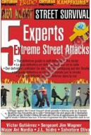 Self Defense 5 Experts x 5 Street Attacks