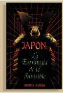 Japon, La Estrategia de Lo Invisible